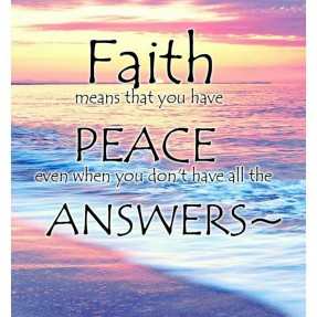 Faith gives answers