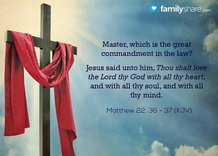 Message – Bible greatest commandment   Truth in Reality