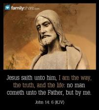 Message - Bible I am the way the truth and the life