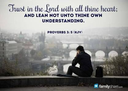 Message - Bible lean not on thine own understanding